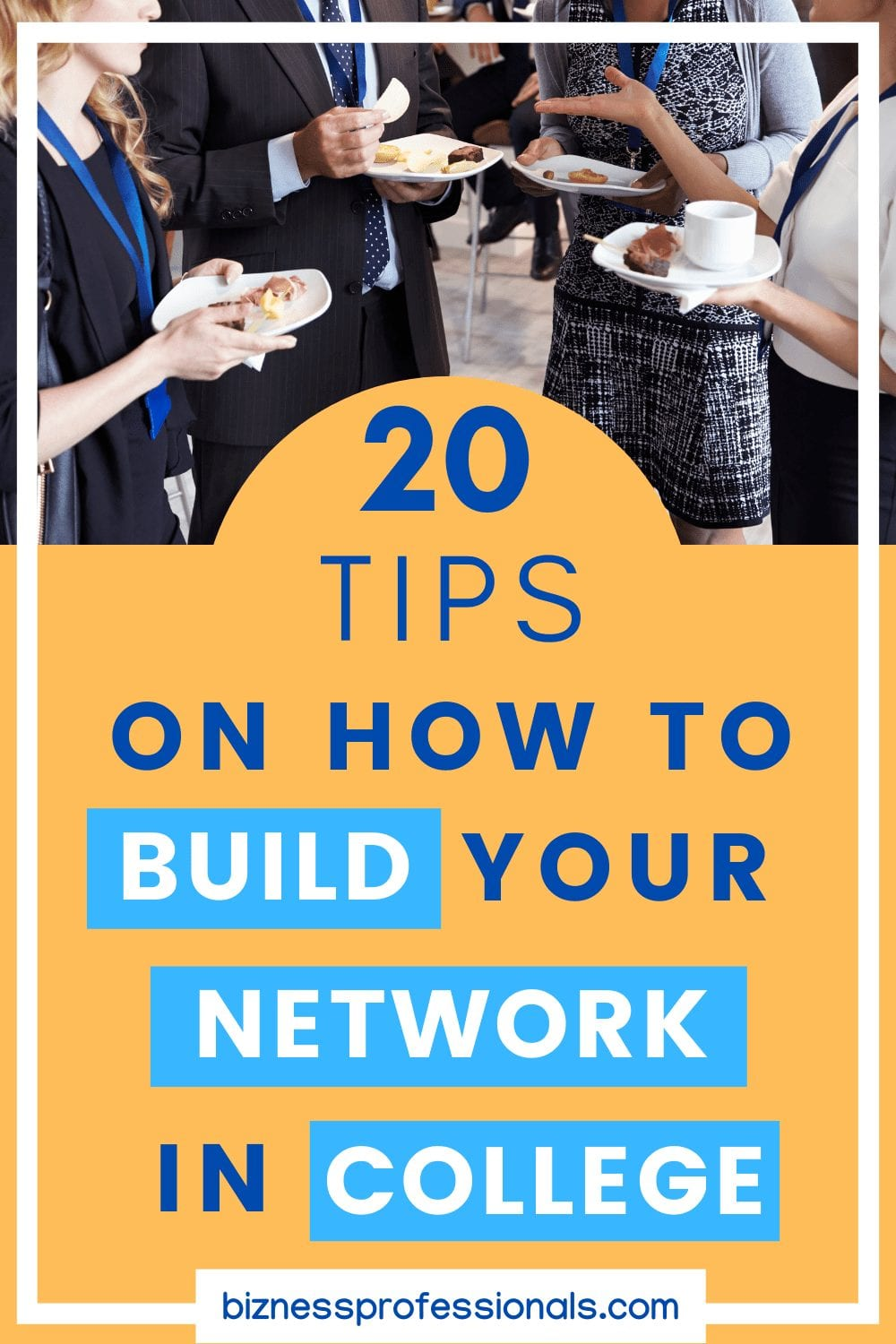 tips on how to build your network in college