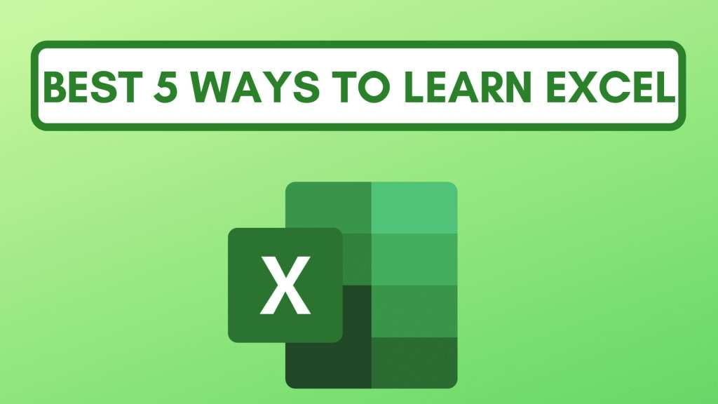 5 best ways to learn excel
