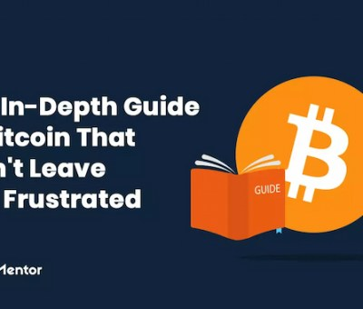 An In-Depth Guide To Bitcoin; Buying, Selling