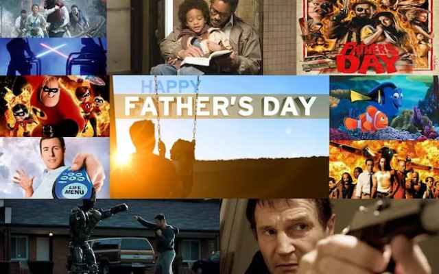 5 Movies That Celebrate Father's Day