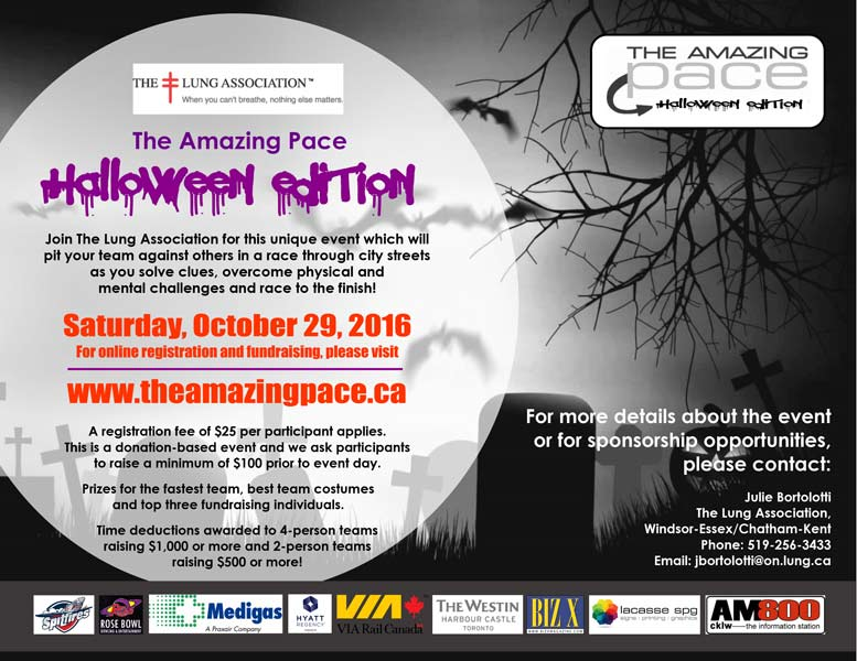 The Amazing Pace Halloween Edition, a fundraiser to support the work of The Lung Association, takes place on Saturday October 29. Modeled after the original Amazing Race television show, Windsor organizers are creating a Pace that will offer some ghoulish and creepy challenges that will keep everyone on the edge of their seats!