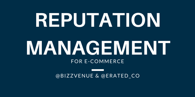 Reputation Management for eCommerce