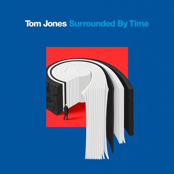 TomJones_SurroundedByTime_1500x1500