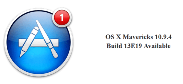 OS X Mavericks 10.9.4 Build 13E19