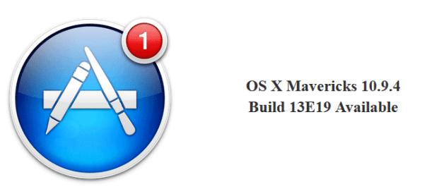 OS X Mavericks 10.9.4 Build 13E19