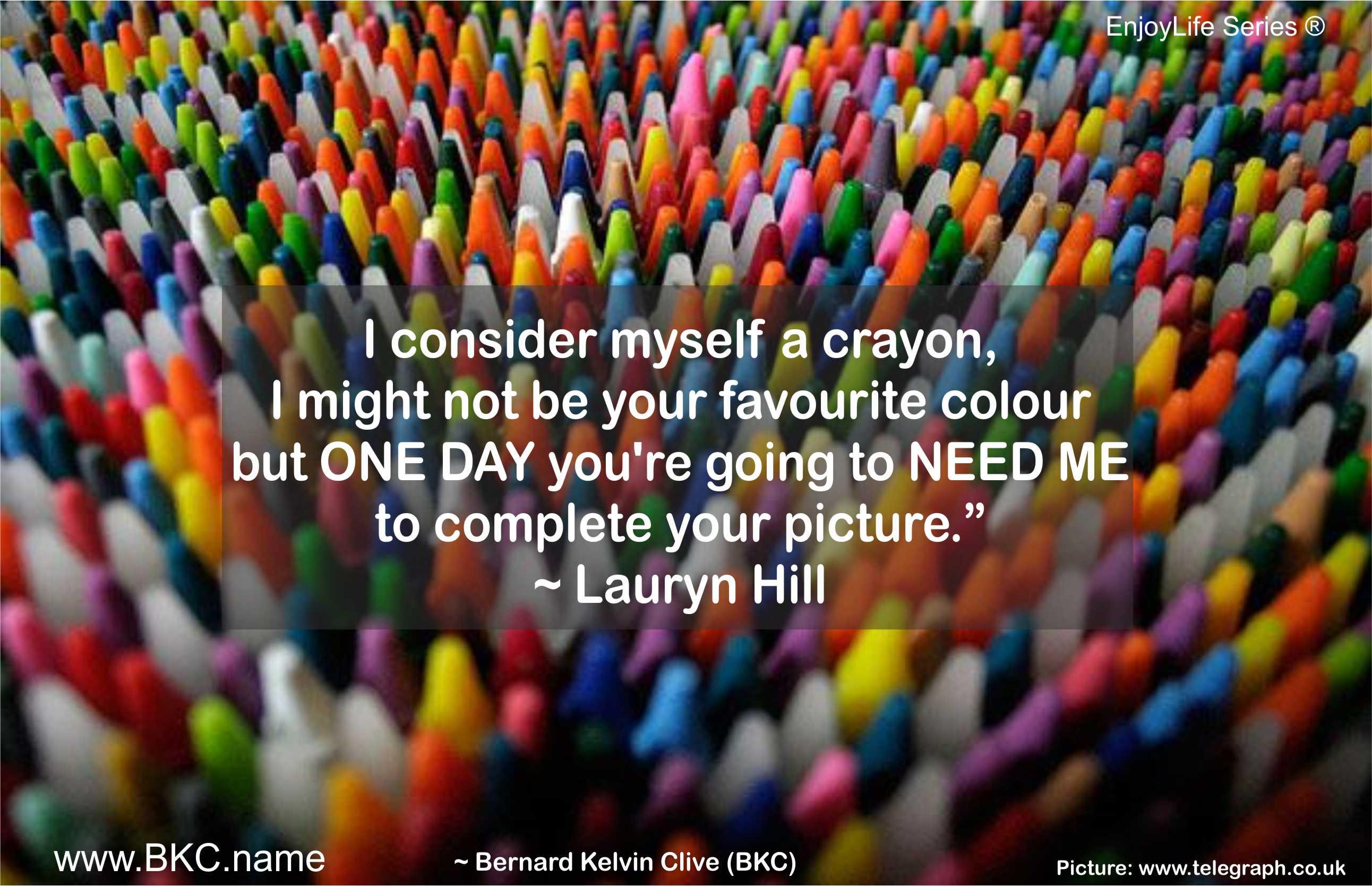 Broken Crayons Still Color Quote