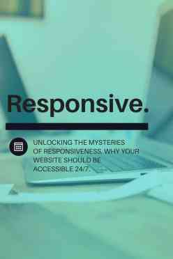 Make Sure Your Website is Responsive 24/7