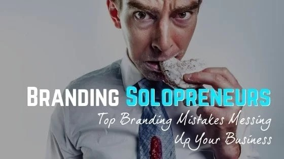 Top Branding Mistakes Making Your Business Suffer