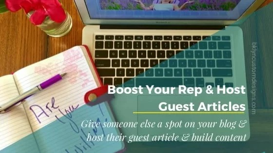 Boost Your Brand Reputation: Host Guest Articles