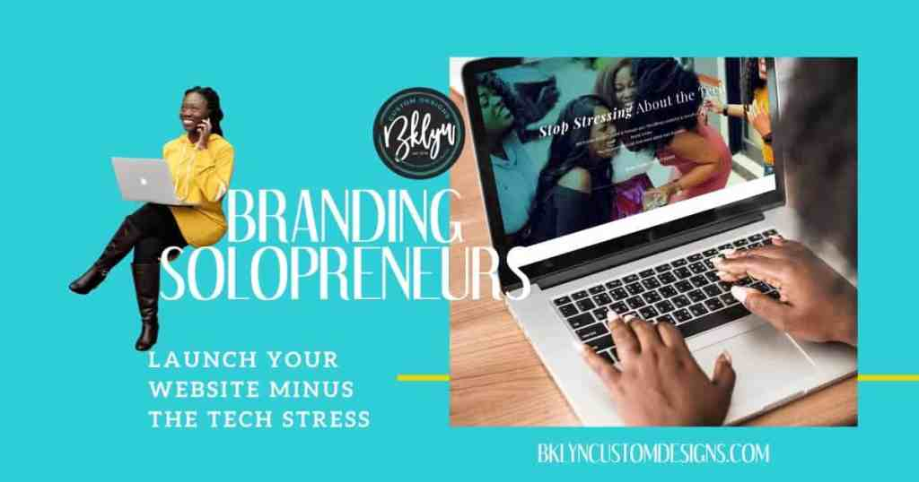 Bklyn Custom Designs Branding Solopreneurs and Launching Wordpress Websites
