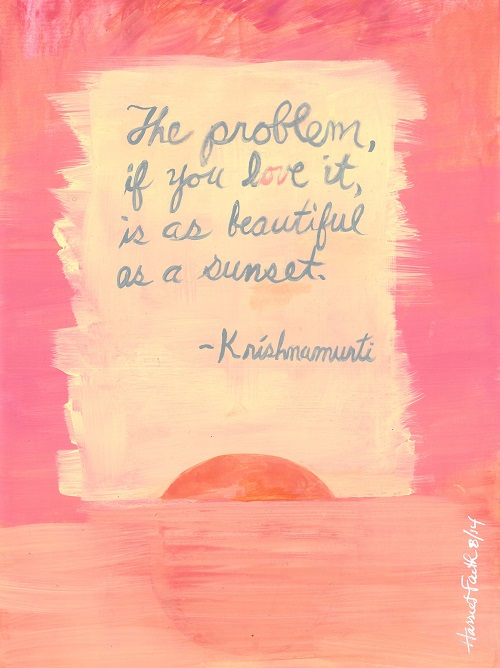 Art, Hand-Lettering, Illustration, Harriet Faith, Painting, Success, Motivation, Daily Practice, Inspiration, Quotes, Dreams, Pay Attention To Your Dreams, Krishnamurti, Self-Inquiry, Problem-Solving, Beauty, Re-Framing, Love