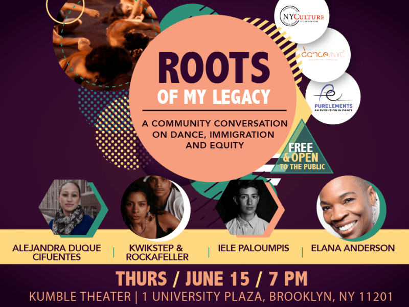 Brooklyn based performance arts company Pureelements: An Evolution in Dance presents 'Roots of My Legacy', a two-night dance concert and townhall event series that explores the impact of immigration on dance and cultural practices
