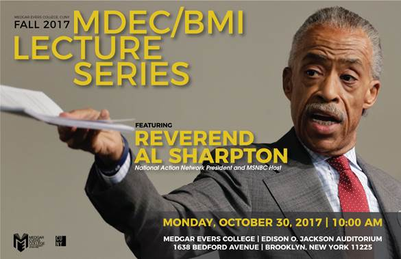 Al Sharpton, BK Reader, Medgar Evers College, civil rights, lgtbq rights, women's rights, civic education, civic engagement, CUNY, Crown Heights, National Action Network, Male Development and Empowerment Center Lecture Series, Medgar Evers, Medgar Evers College of the City University of New York,
