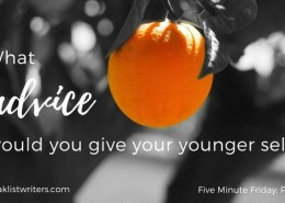 What Advice Would you Give your Younger Self?
