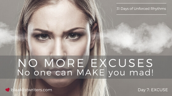 Day 7 - No Excuses
