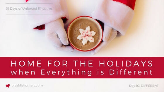 Day 10 - Finding that 'Home for the Holidays' Feeling when Everything is Different