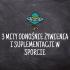 3 mity odnośnie żywienia i suplementacji w sporcie