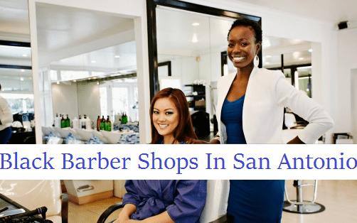 Black Barber Shops in San Antonio