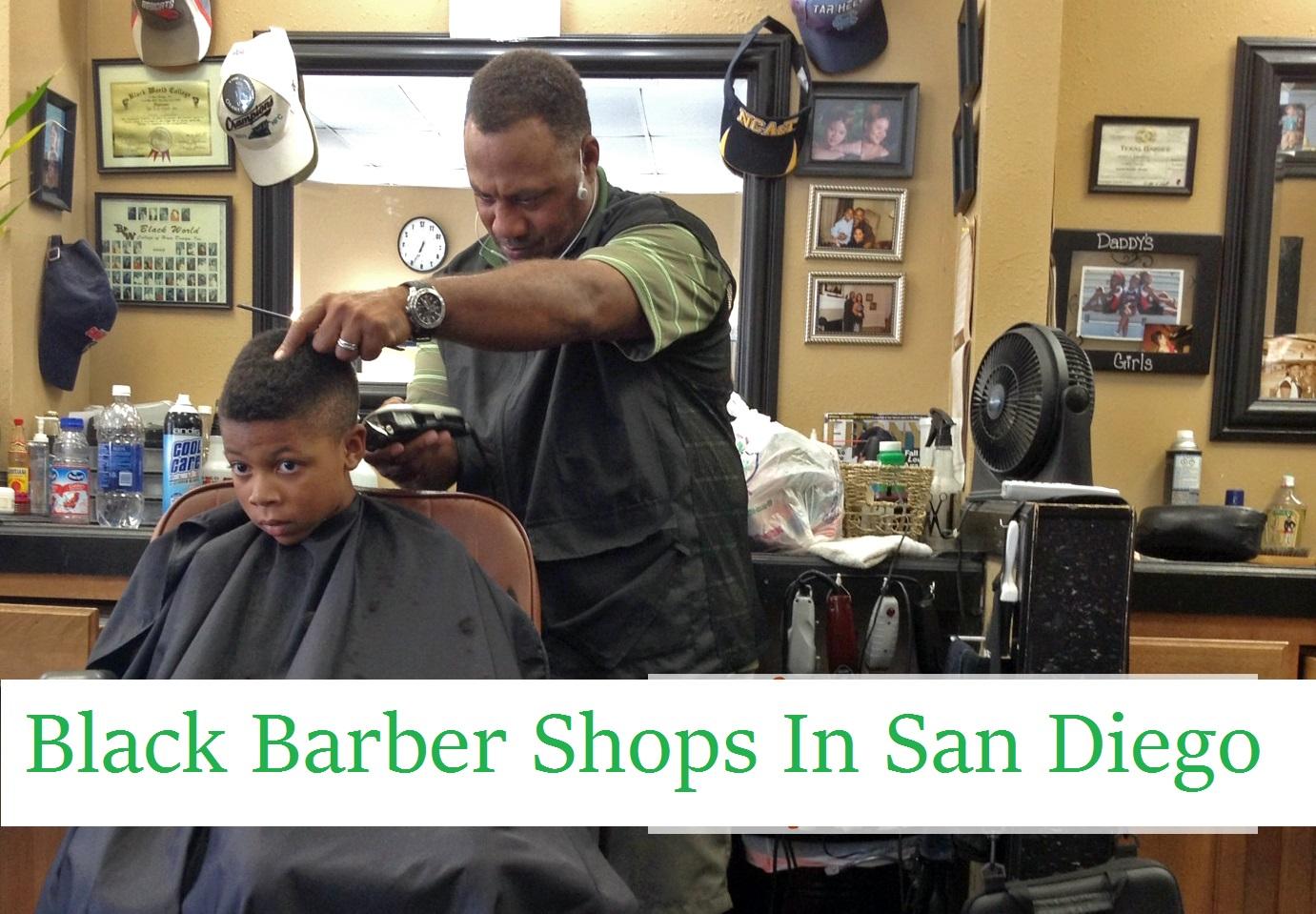 Black Barber Shops In San Diego California Nearest Closest