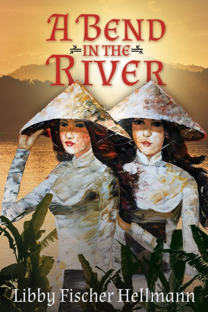 A Bend in the River by Libby Fischer Hellmann