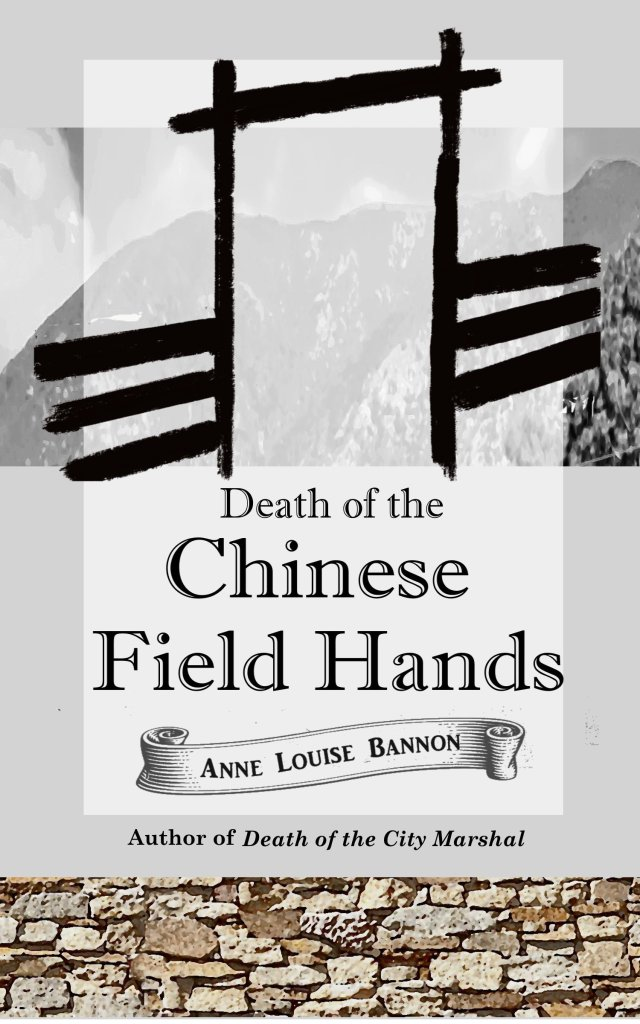Book Cover. Death of the Chinese Field Hands by Anne Louise Bannon. Painted symbol with mountains in the background.