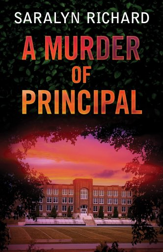 Book cover of A Murder of Principal by Saralyn Richard