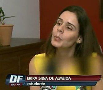 Student Érika Silva de Almeida recorded the entire incident