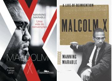 Malcolm X: Uma vida de reinvenções, Malcolm X: A Life of Reinvention by Manning Marable
