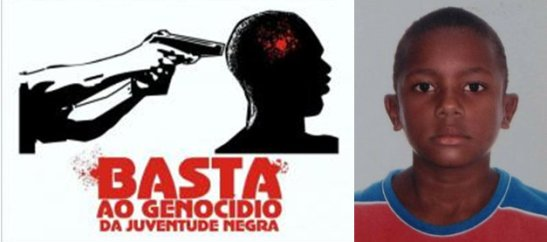 "Sign: ""Stop the genocide of black youth"" - 11-year old Juan Moraes was killed by Military Police in June of 2011"