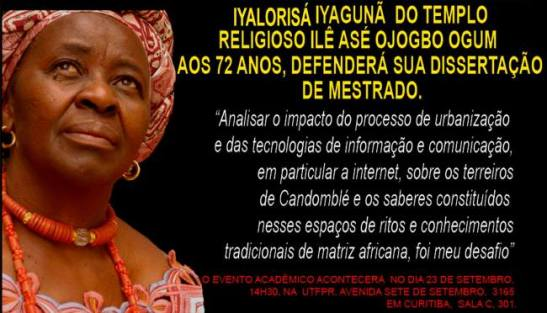 Iyalorisa Iyagunã Dalzira Maria Aparecida defends her Master's dissertation at age 72. Flyer inscription in body of text below