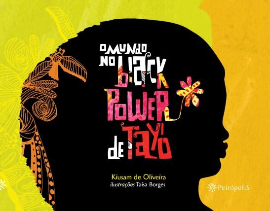 O Mundo no Black Power de Tayó (2)