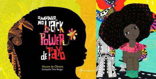 O Mundo no Black Power de Tayó (The World of Black Power of Tayó) (Peirópolis /R$34/44 pages)