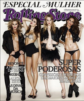 Brazilian edition of Rolling Stone magazine from March of 2010 featuring models  Isabeli Fontana, Caroline Trentini, Izabel Goulart and Renata Kuerten