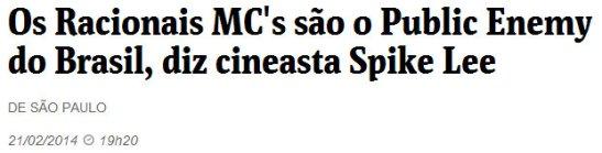 The Racionais MCs are the Brazilian Public Enemy