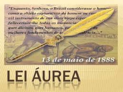 """The """"Golden Law"""" abolishing slavery in Brazil was signed on May 13, 1888"""
