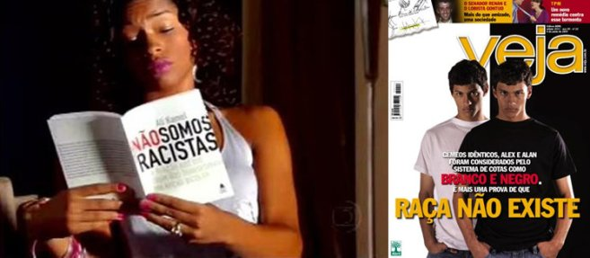 Examples of Brazil's mass media promoting the idea of the non-existence of racists or even the concept of race
