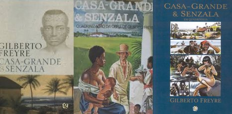 Casa Grande e Senzala (The Masters and the Slaves) by Gilberto Freyre