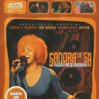 Música Preta Brasileira - sandra de sá