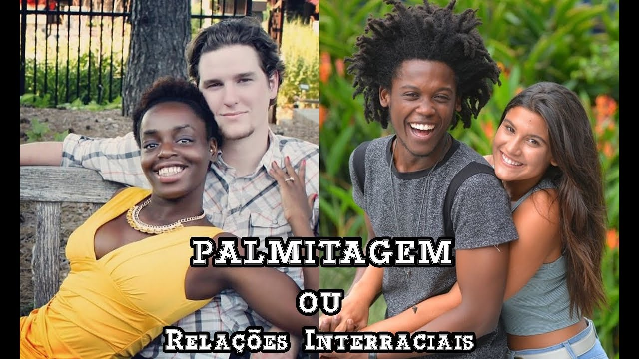 Palmitagem: The Discomfort in thinking about race and relationships