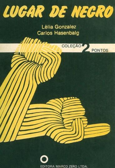 lelia gonzalez - Livro_Lugar_de_Negro_1982