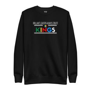 Brilliant Leaders Always Create Kings Black Sweater