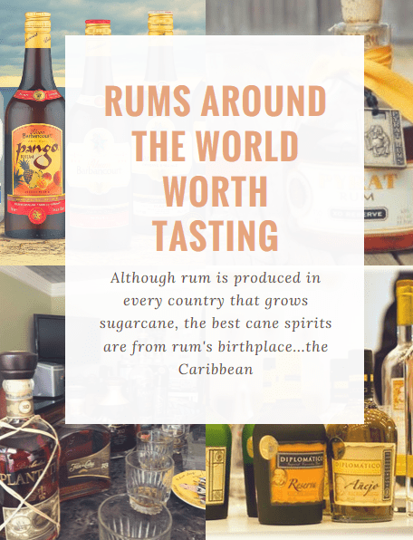 Rums Around The World Worth Tasting