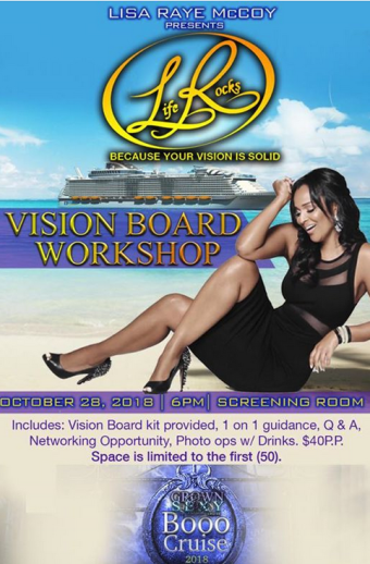 5th Annual Halloween Boo Cruise Presents LisaRaye's Life Rocks Vision Board Workshop