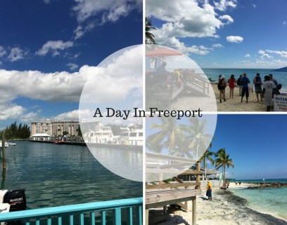 A Day In Freeport Bahamas