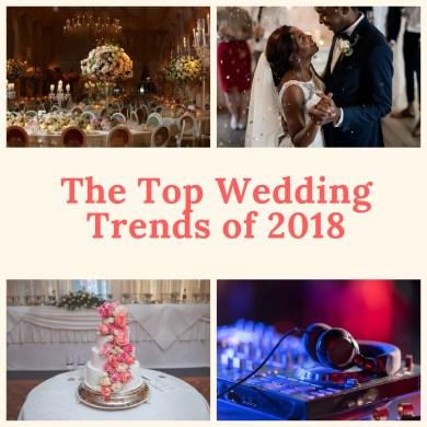 The Top Wedding Trends of 2018