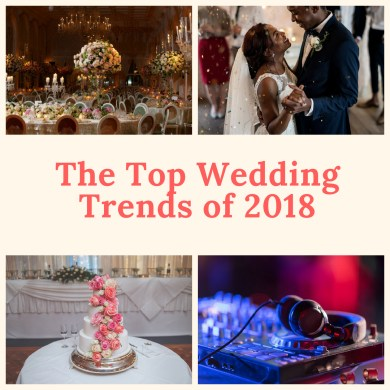 The Top Wedding Trends of 2018