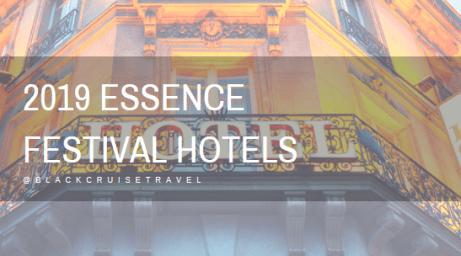 2019 Essence Festival Hotels