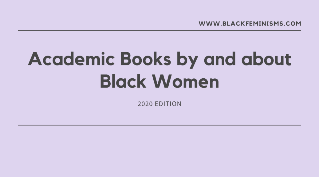 Academic Books by and about Black women 2020