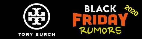 Tory Burch Black Friday Sale 2020 Black Friday Rumors