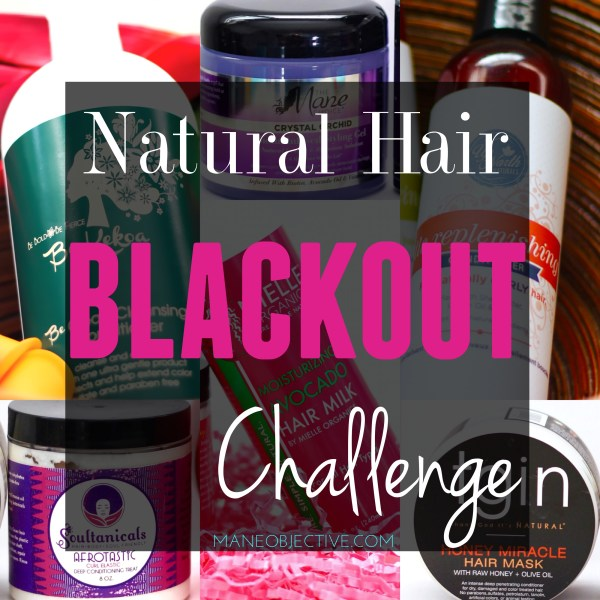 Natural Hair BLACKOUT Challenge